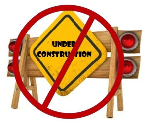 No to under construction sites
