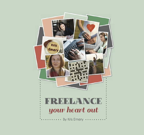 eBook cover for Freelance your Heart Out