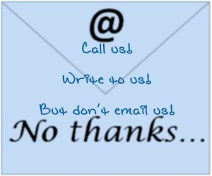email symbol shwoing call us, write to us, but don't email us!